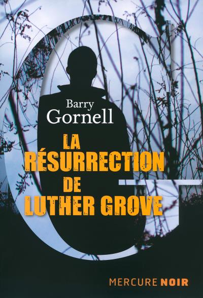 La-resurrection-de-Luther-Grove